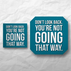 Quote - Don't look back...